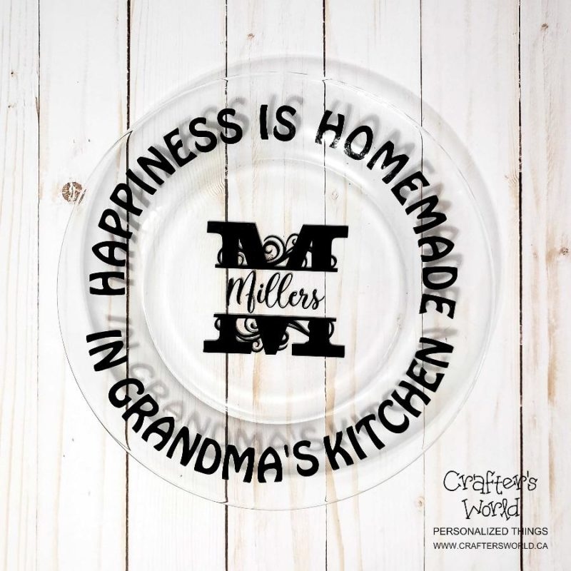 Crafter's World Custom Glass Plate Happiness is Homemade in Grandma's Kitchen