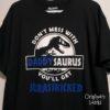 Crafter's World Custom T-Shirt Daddysaurus